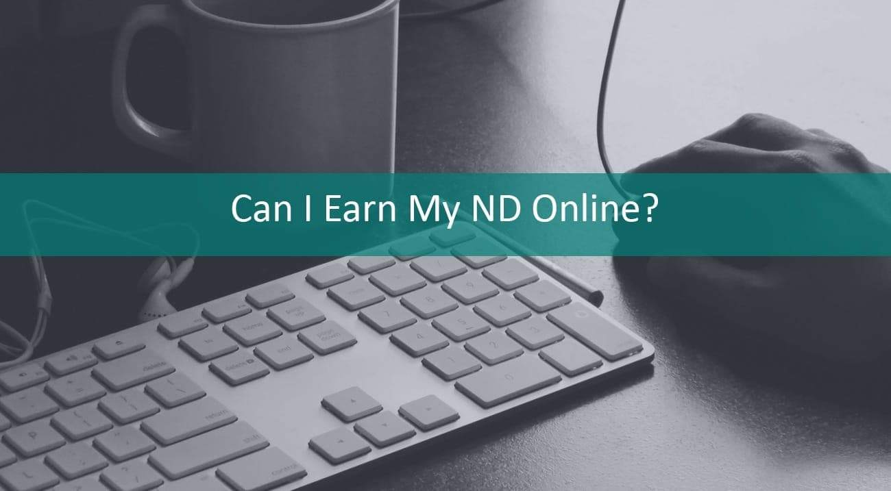 Can-I-Earn-my-Naturopathic-Degree-Online